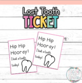 Lost Tooth Ticket