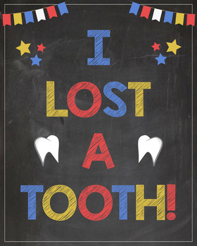 Lost Tooth photo prop sign