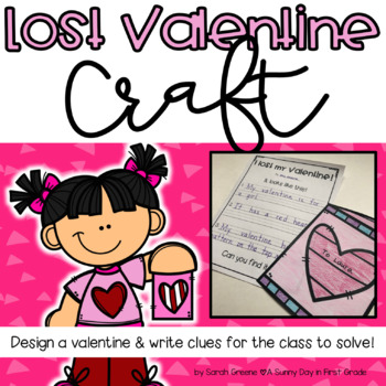 Lost Valentine Craft & Writing!
