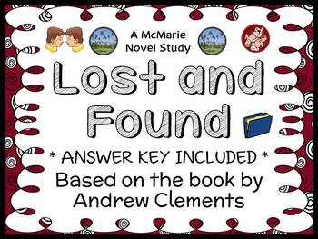 Lost and Found (Andrew Clements) Novel Study / Reading Comprehension