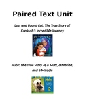 Lost and Found Cat (Kunkush) & Nubs: Paired Text Unit