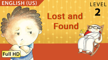 Lost and Found: Learn English (US) with subtitles - Story for Children