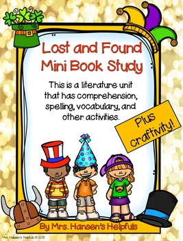 Lost and Found by Mark Teague - Mini Book Study