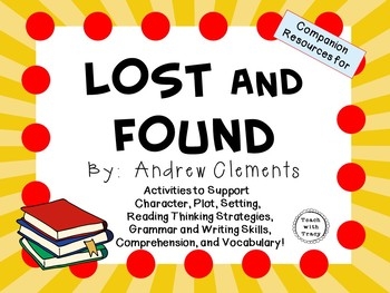 Lost and Found by Andrew Clements: A Complete Novel Study!