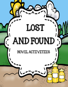Lost and Found ( by Andrew Clements) Novel Activities Packet