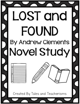Lost and Found by Andrew Clements Novel Study