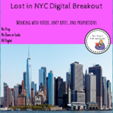 Lost in NYC Digital Breakout working with Ratios, Proportions, and Unit Rates