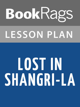 Lost in Shangri-La: Lesson Plans