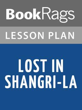 Lost in Shangri-La: Lesson Plans