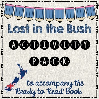 Lost in the Bush-  Ready to Read New Zealand