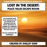 Lost in the Desert | Escape Room | Place Value Classroom Escape Activity