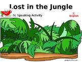 Lost in the Jungle ESL Speaking