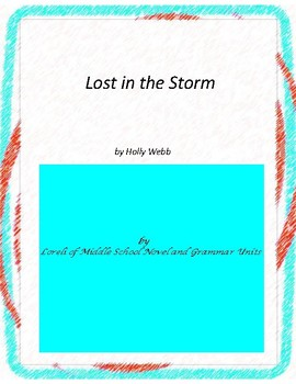 Lost in the Storm Novel Unit With Grammar and Literary Activities