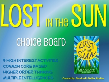 Lost in the Sun Choice Board Novel Study Activities Menu Book Project
