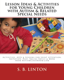 HARD COPY- Lot of 25 Apps, Lessons & Activities for Young Children w/ Autism
