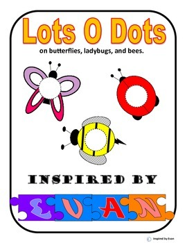 """Lots-O-Dots"" on Butterflies, Ladybugs, and Bees for Autism"
