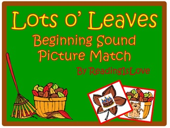 Lots o' Leaves! Beginning Sound Picture Match