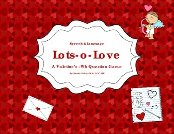 Lots-o-Love Wh Question Game