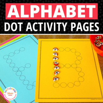 ABC Dot Worksheets: Alphabet Activity Sheets for Preschool and Kindergarten