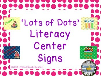 'Lots of Dots' Literacy Center Signs  Back To School