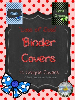'Lots of Dots' Teacher Binder Covers  Back To School