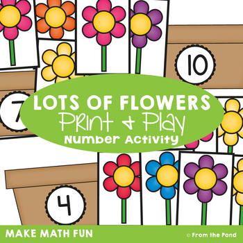Lots of Flowers - Math Center Game for Counting and Numbers