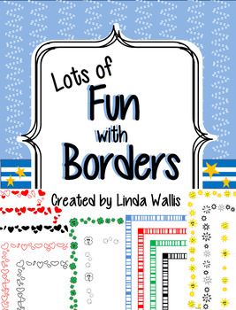 Lots of Fun with Borders