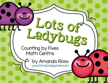 Lots of Ladybugs: Counting By Fives Math Centre