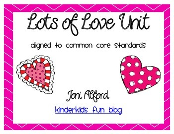 Lots of Love Unit (aligned with Kindergarten CC standards)