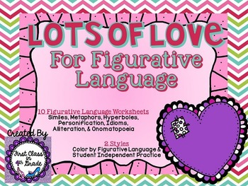 Lots of Love for Figurative Language (Valentine's Day Literary Device Unit)