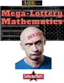 Lottery Mathematics: A Sucker's Bet - What Your Students Should Know