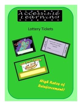 Lottery Tickets....Rewarding Great Behaviors!!!