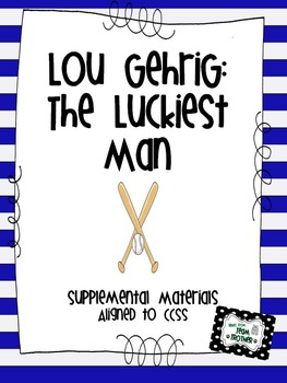 Lou Gehrig: The Luckiest Man - Supplemental Materials