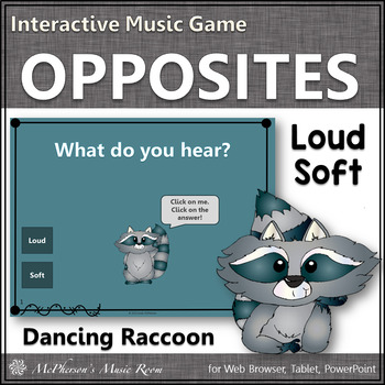 Dynamics: Loud or Soft ~ Music Opposite Interactive Music Game {raccoon}