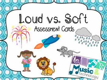 Loud vs. Soft Assessment Cards