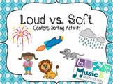 Loud vs. Soft Centers Activity