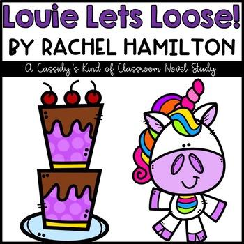 Louie Lets Loose Novel Study
