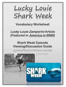 Louie Zamperini and Shark Week: Suspense, Point of View, Informational Text