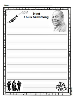 Louis Armstrong: Illustrated Writing, Hats, Writing Paper. Grades K-2