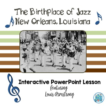 Louis Armstrong & New Orleans Jazz PowerPoint