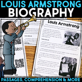 Louis Armstrong Reading Passage, Biography Report, & Comprehension Activities