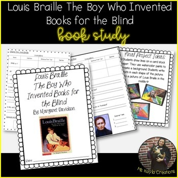 Louis Braille The Boy Who Invented Books for the Blind Book Study