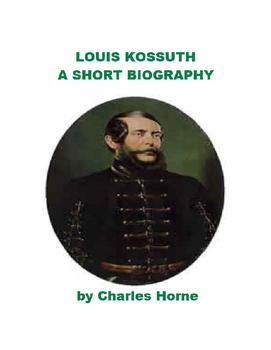 Louis Kossuth - Hero of Hungary
