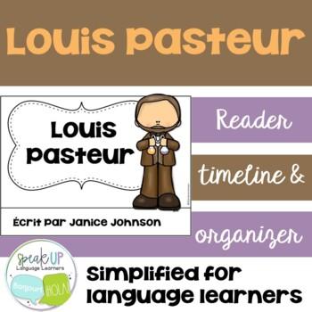 Louis Pasteur French Reader & Timeline {En français}