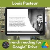 Louis Pasteur French reading activity - Google™ Drive version