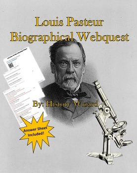 Louis Pasteur Webquest