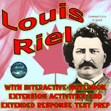 Louis Riel Interactive Notebook Extension Activities with Test Prep & Glossary