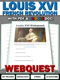 Louis XVI (French Revolution) - Webquest with Key (Google Doc Included)