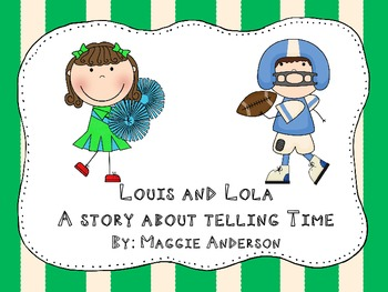 Louis and Lola: A Story About Telling Time