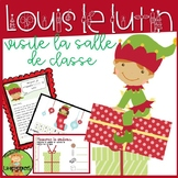 Louis le lutin visite la salle de classe: Holiday Themed Math and Literacy Unit